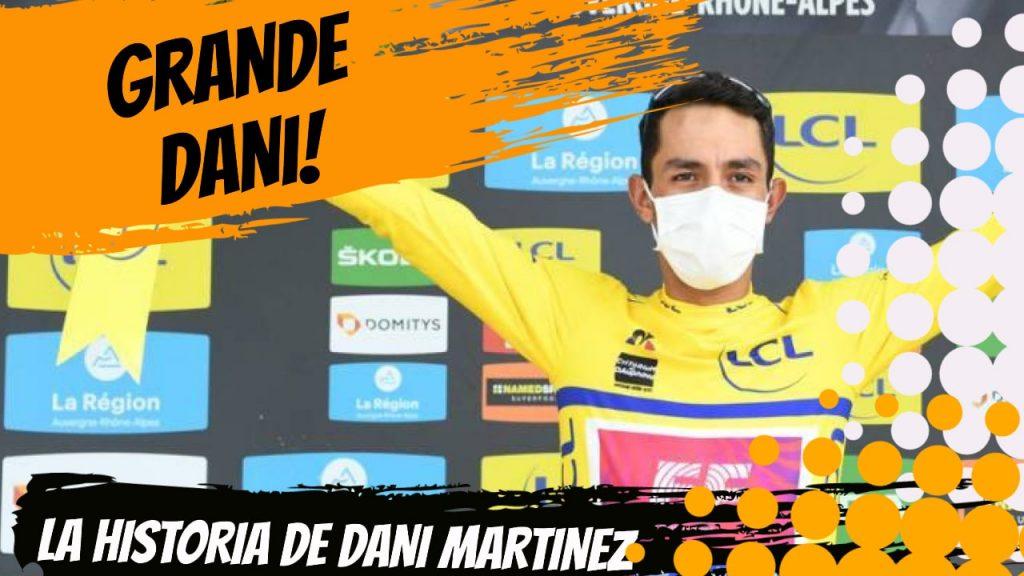 ciclista colombiano Daniel felipe martinez campeon del criterium dauphine 2020 la biografía de dani martinez